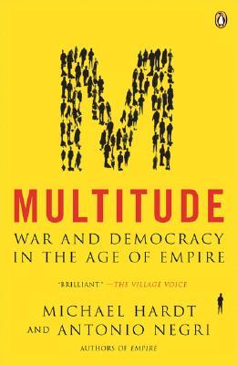 Multitude By Hardt, Michael/ Negri, Antonio