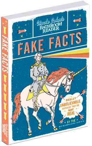 Uncle John's Bathroom Reader Fake Facts By Bathroom Readers' Institute (COR)